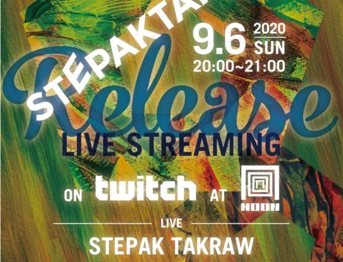 STEPAK TAKRAW release live streaming on twitch